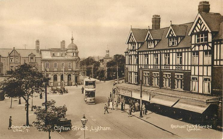 Clifton Street Lytham 1909, from Tuck Postcards